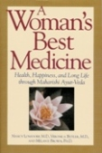 Woman`s Best Medicine