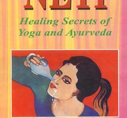 Neti - Healing Secrets of Yoga and Ayurveda