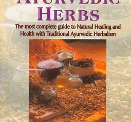 The Way of Ayurvedic Herbs by Karta Purkh Singh Khalsa & Michael Tierra