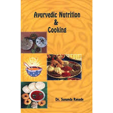 Ayuvedic Nutrition and Cooking