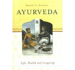 Ayurveda - Life, Health and Longevity av Dr Robert E. Svoboda